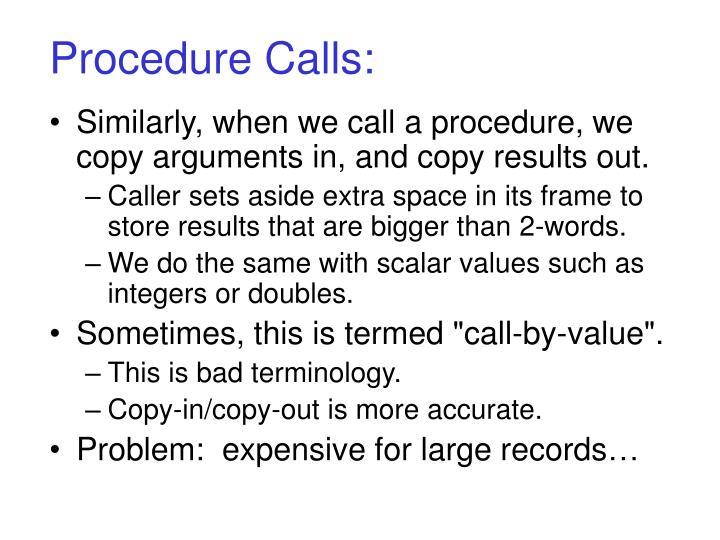 Procedure Calls: