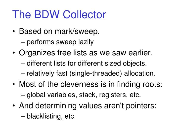 The BDW Collector