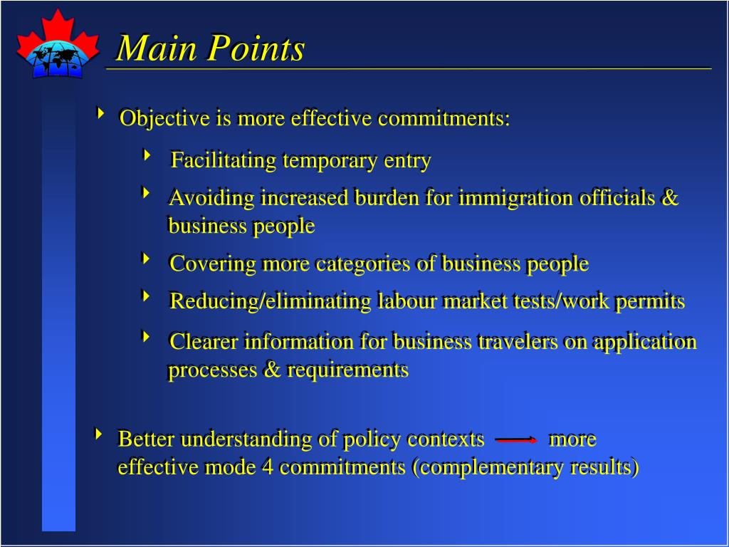 Better understanding of policy contexts           more       effective mode 4 commitments (complementary results)