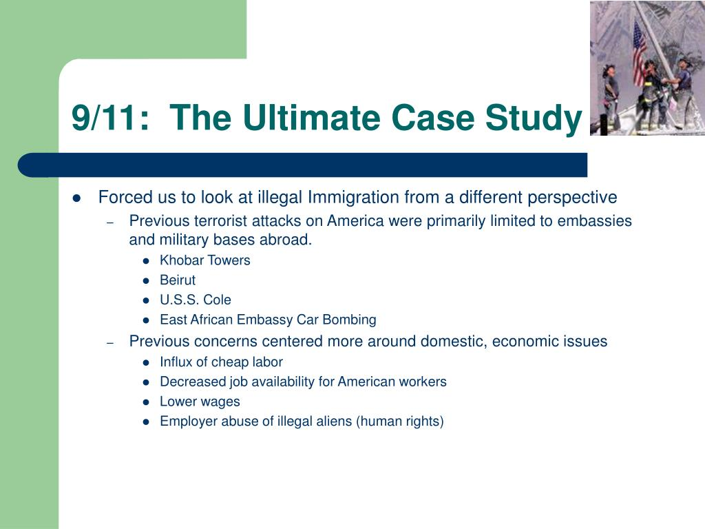 9/11:  The Ultimate Case Study