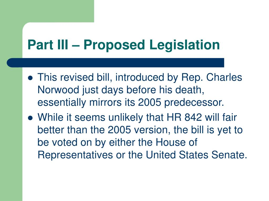 Part III – Proposed Legislation
