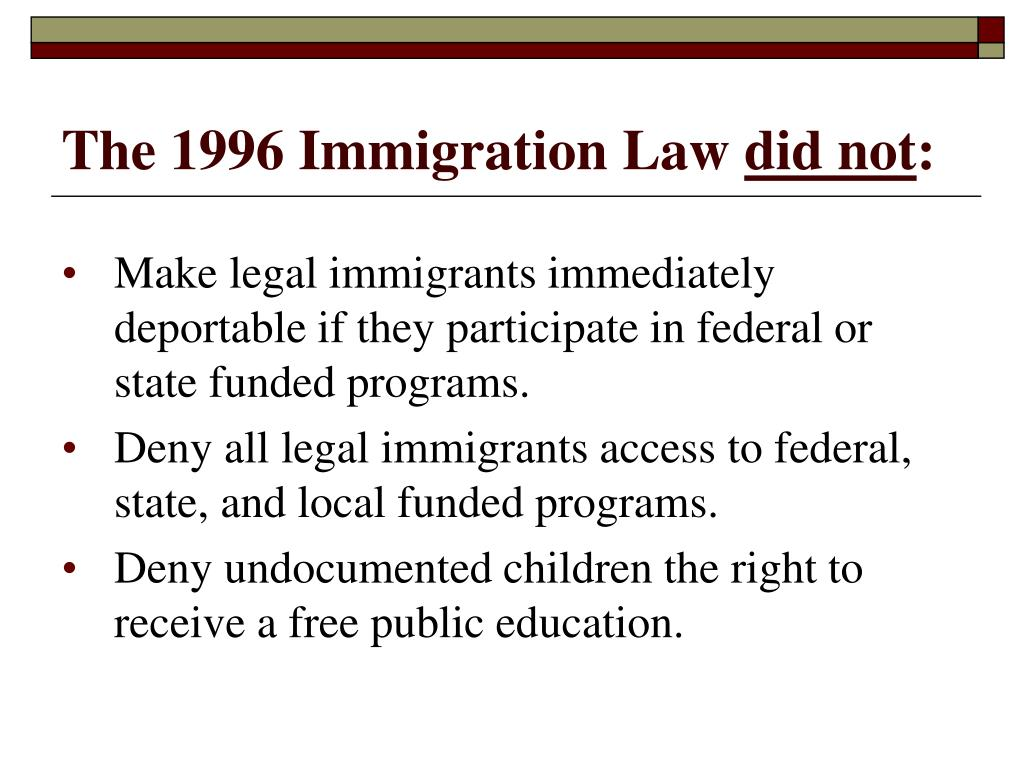 The 1996 Immigration Law