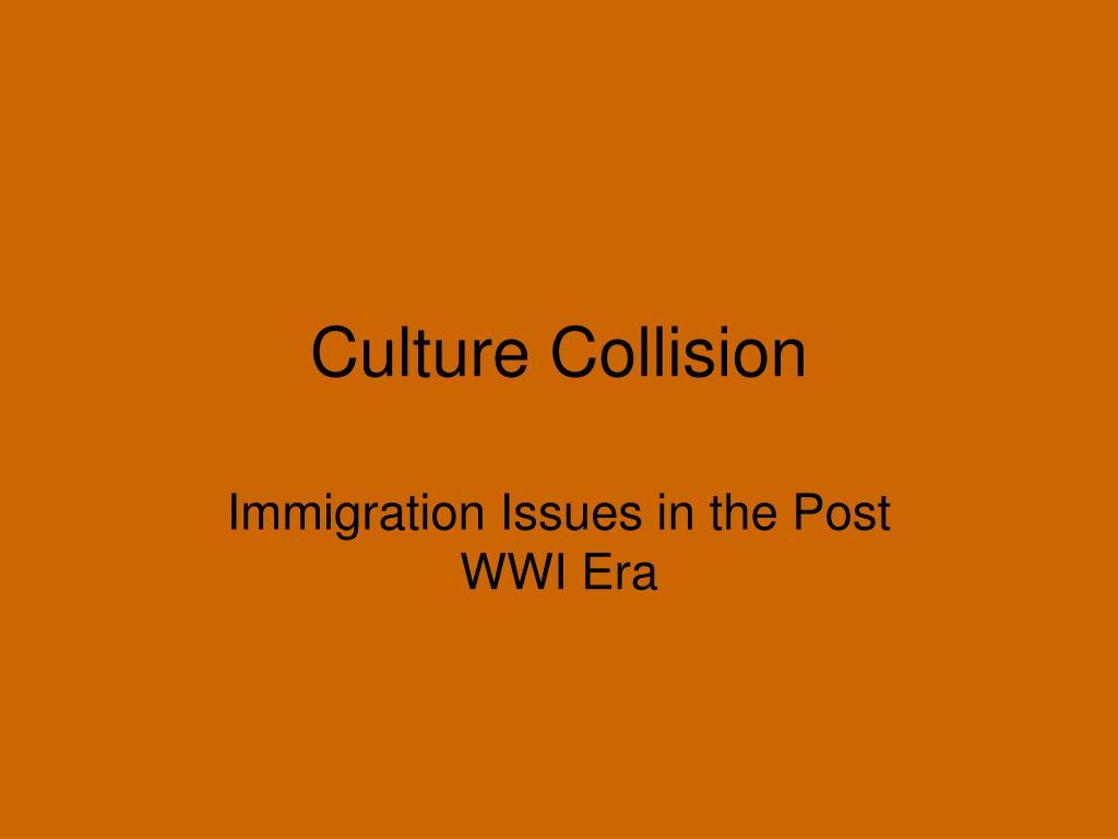Culture Collision