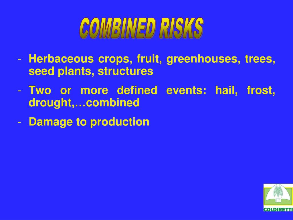 COMBINED RISKS