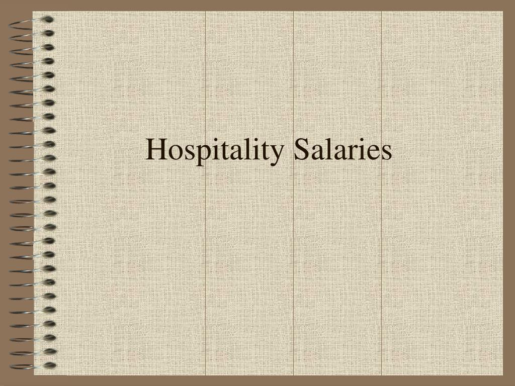 Hospitality Salaries