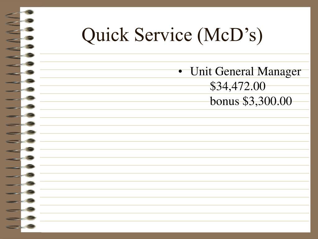 Quick Service (McD's)