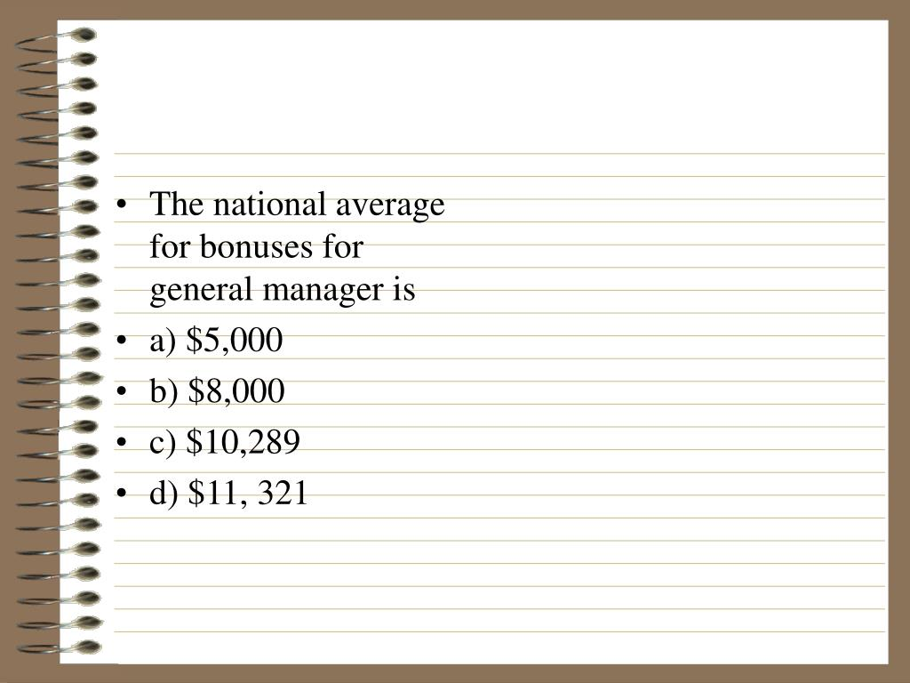 The national average for bonuses for general manager is