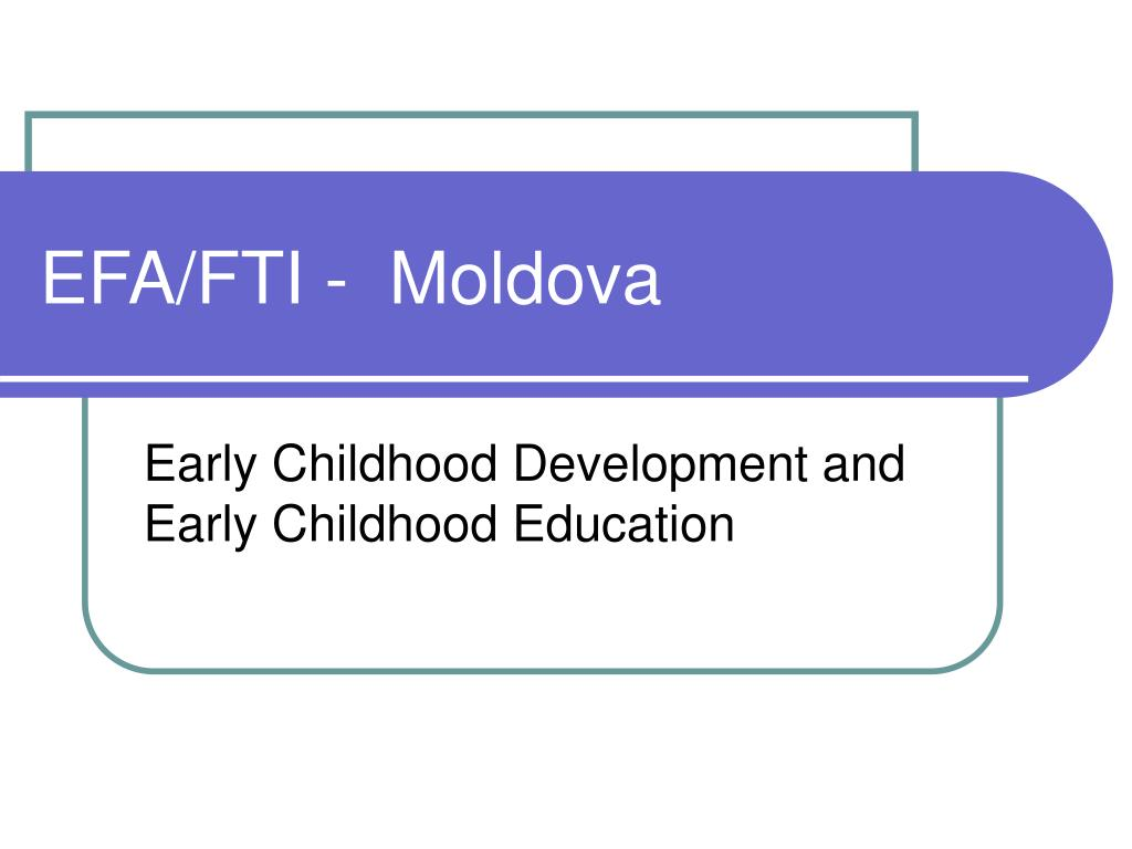 EFA/FTI -  Moldova