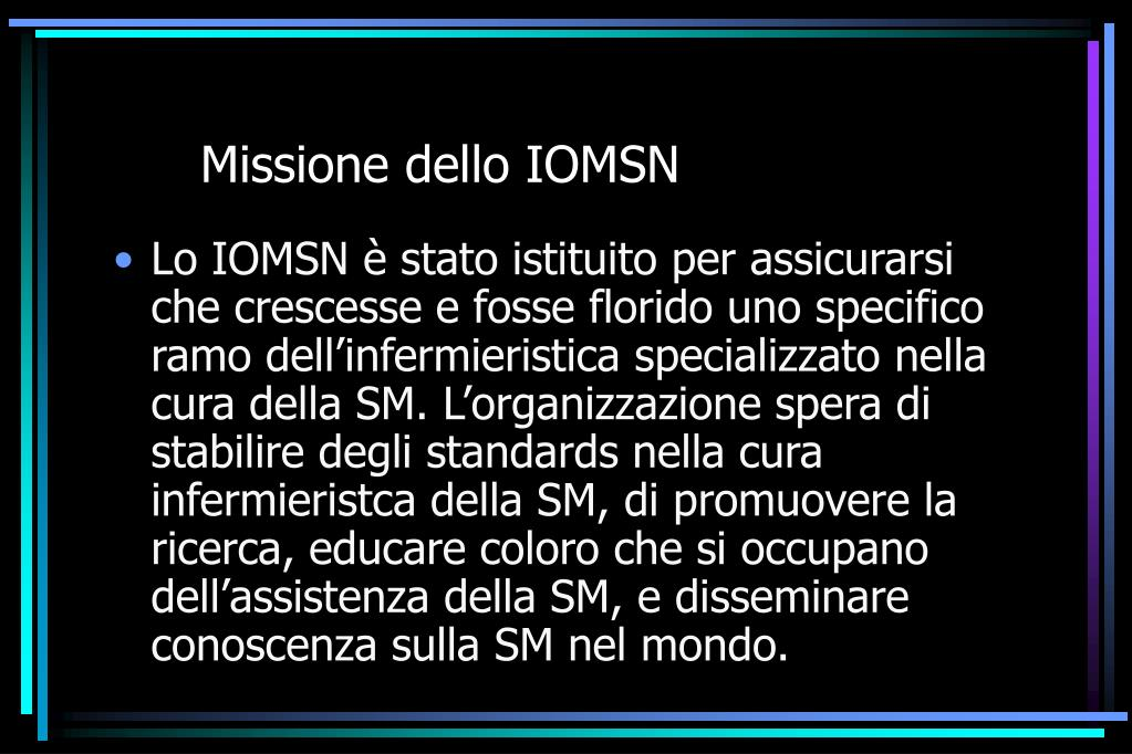 Missione dello IOMSN