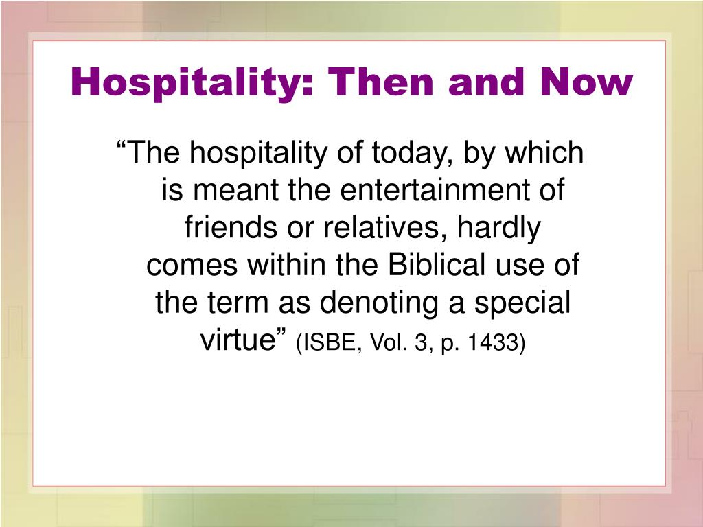 Hospitality: Then and Now
