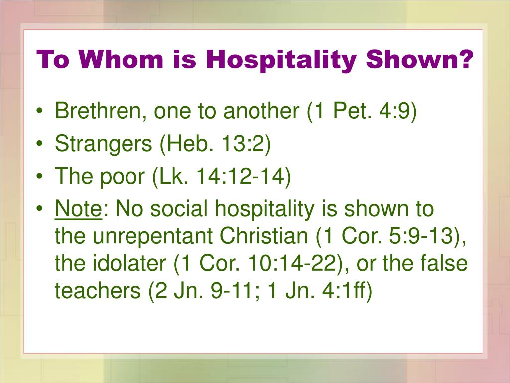 To Whom is Hospitality Shown?