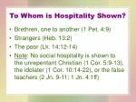 to whom is hospitality shown
