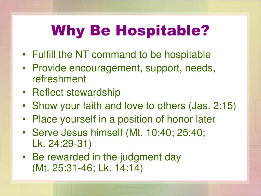 Why Be Hospitable?