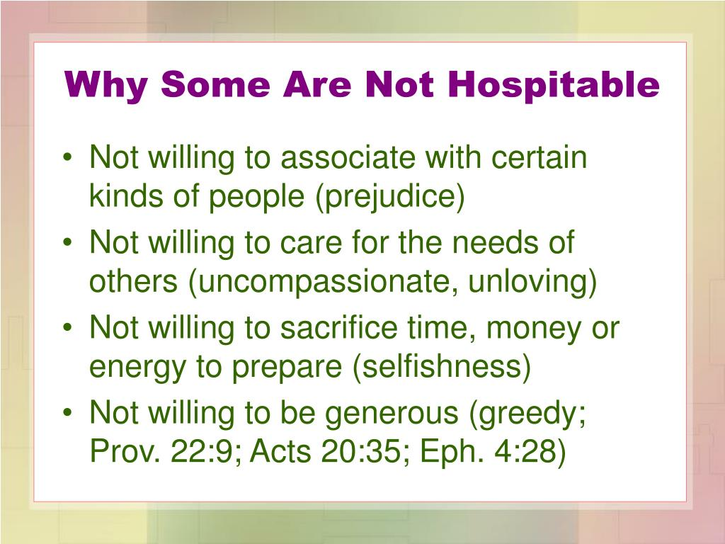 Why Some Are Not Hospitable