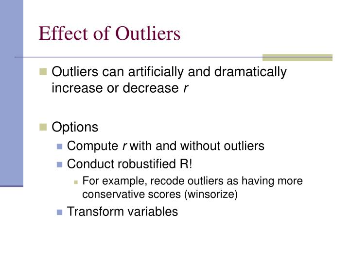 Effect of Outliers