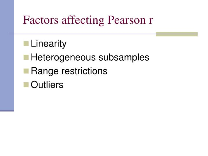 Factors affecting Pearson r
