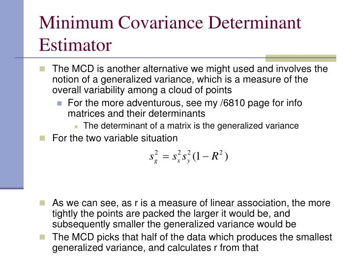 Minimum Covariance Determinant Estimator