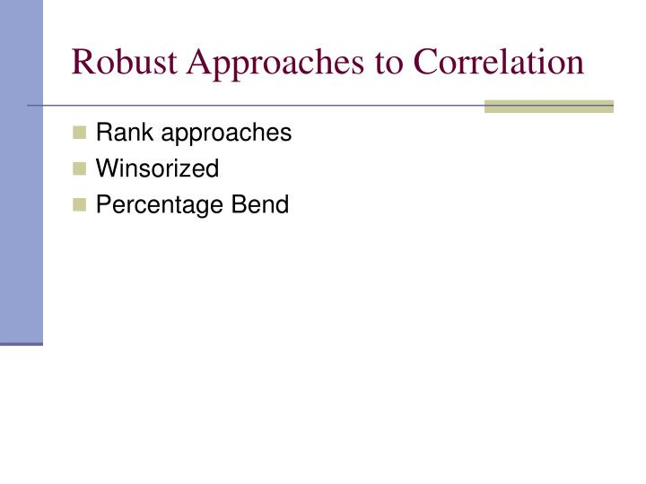 Robust Approaches to Correlation
