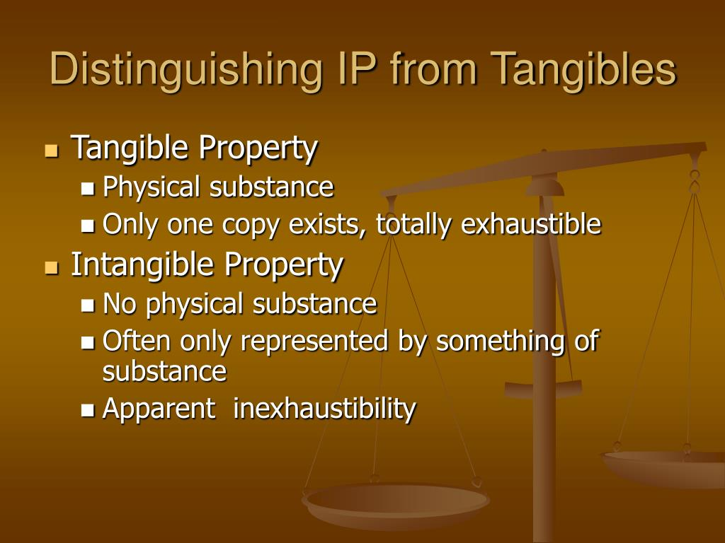 Distinguishing IP from Tangibles