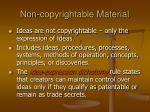 non copyrightable material
