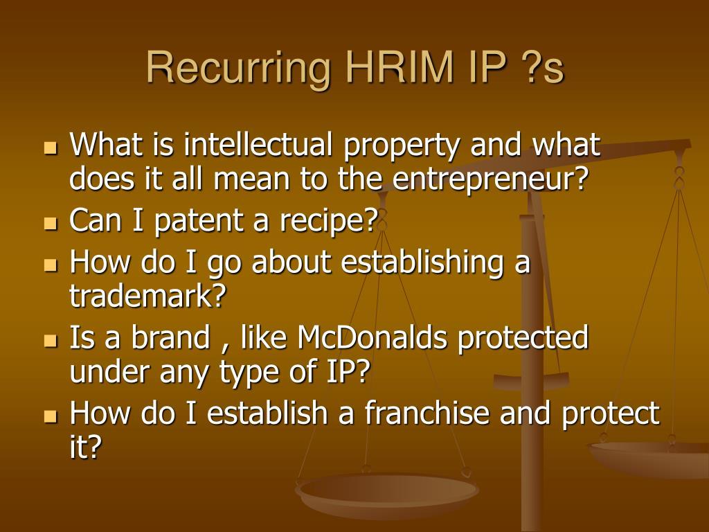 Recurring HRIM IP ?s