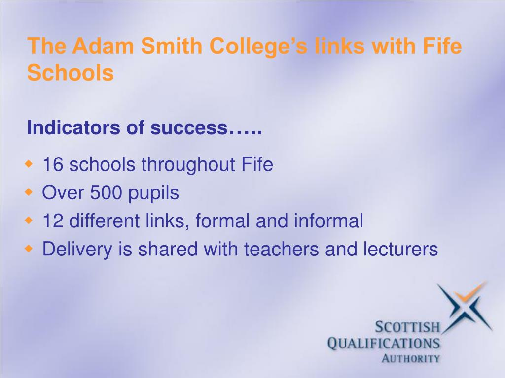 The Adam Smith College's links with Fife Schools