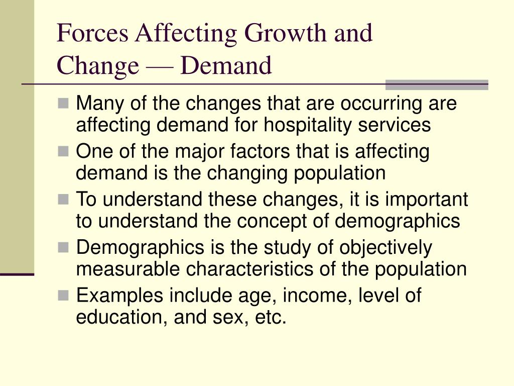 Forces Affecting Growth and