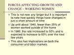 forces affecting growth and change working women