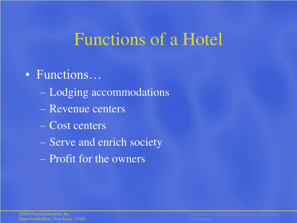 Functions of a Hotel