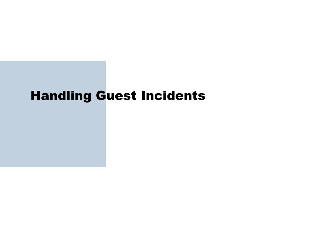 Handling Guest Incidents