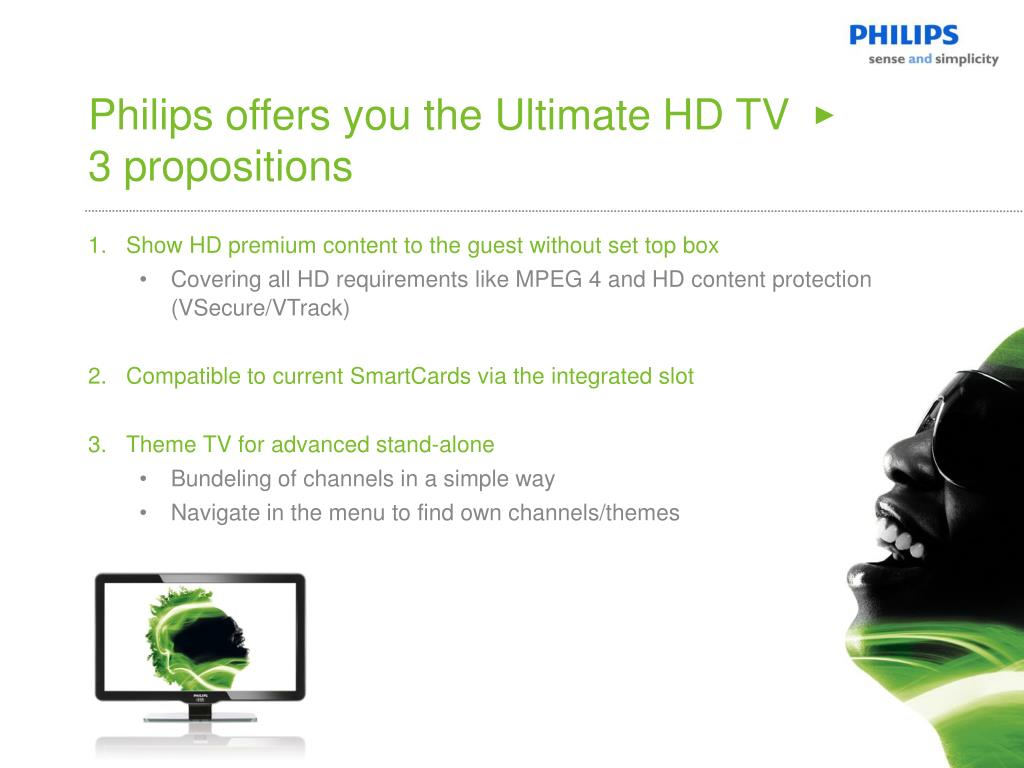 Philips offers you the Ultimate HD TV