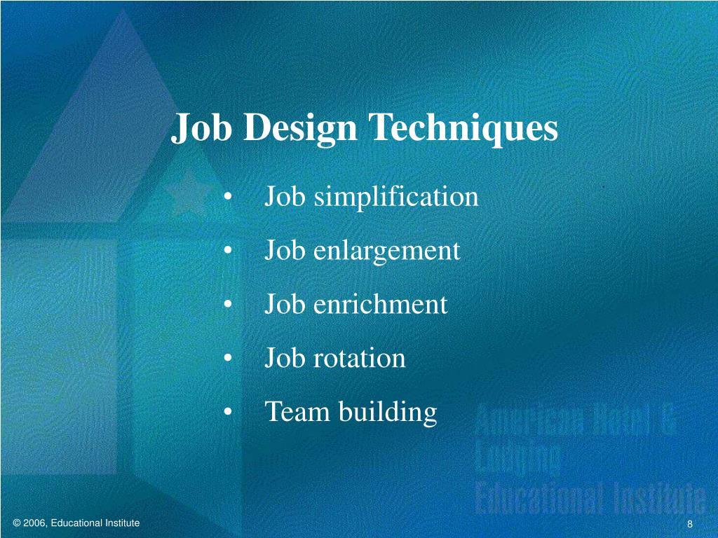 Job Design Techniques