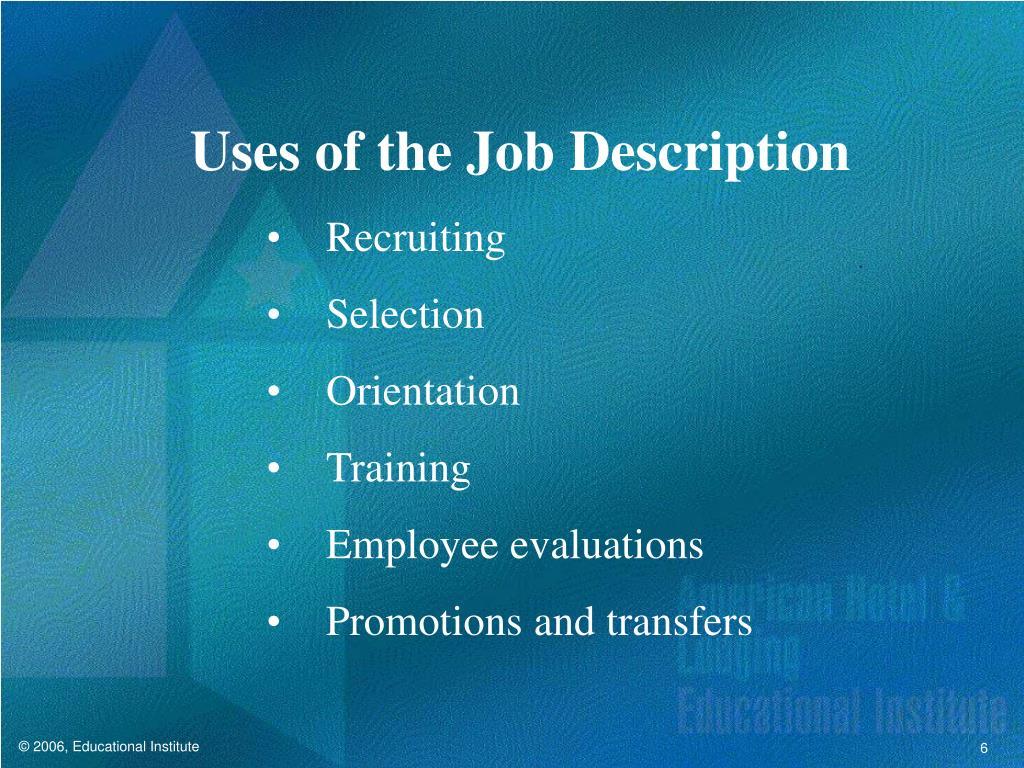 Uses of the Job Description