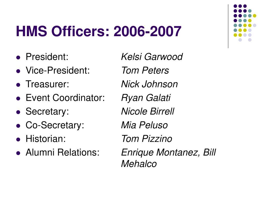 HMS Officers: 2006-2007