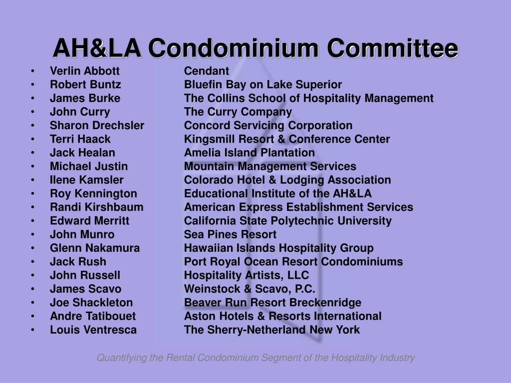 AH&LA Condominium Committee