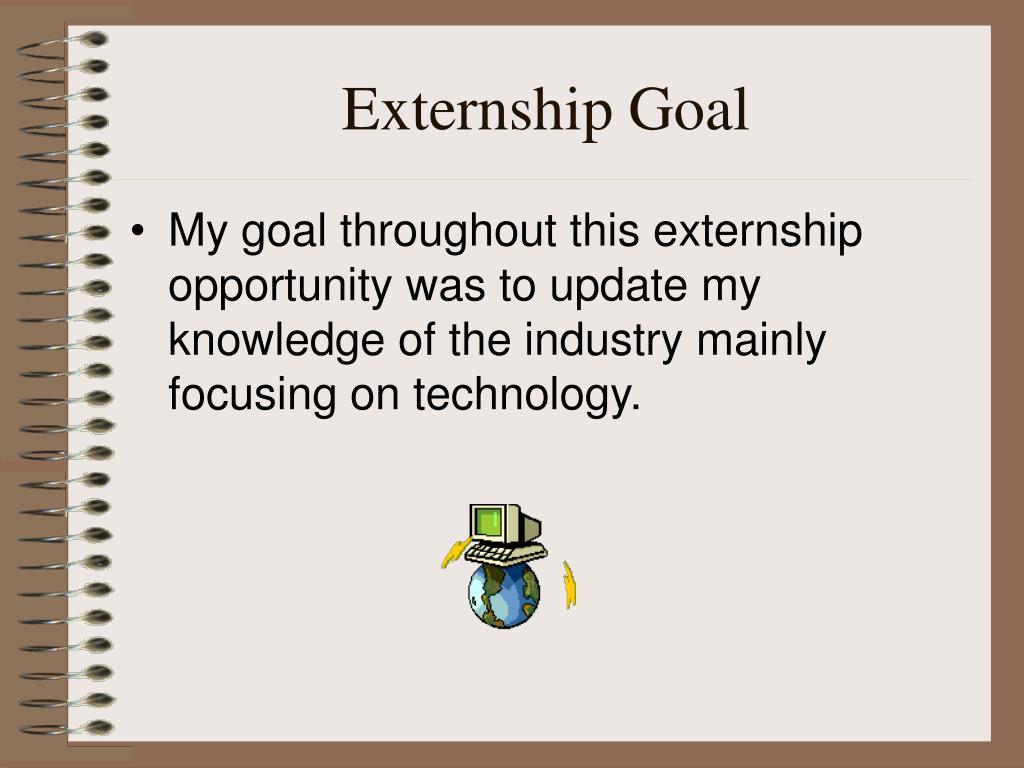 Externship Goal