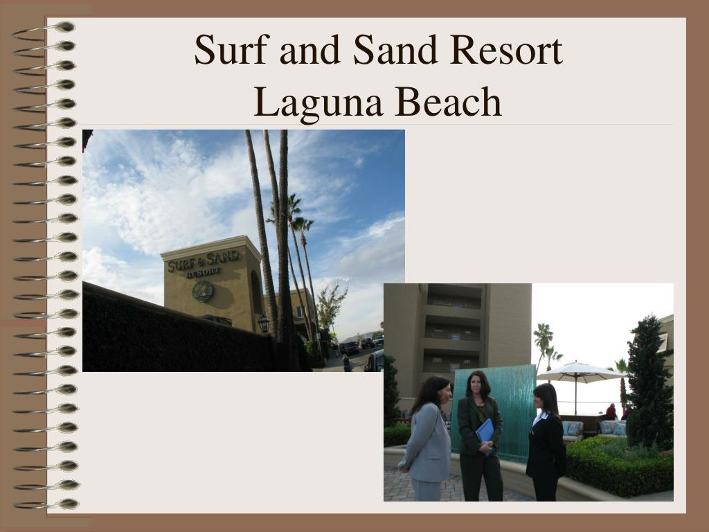 Surf and Sand Resort