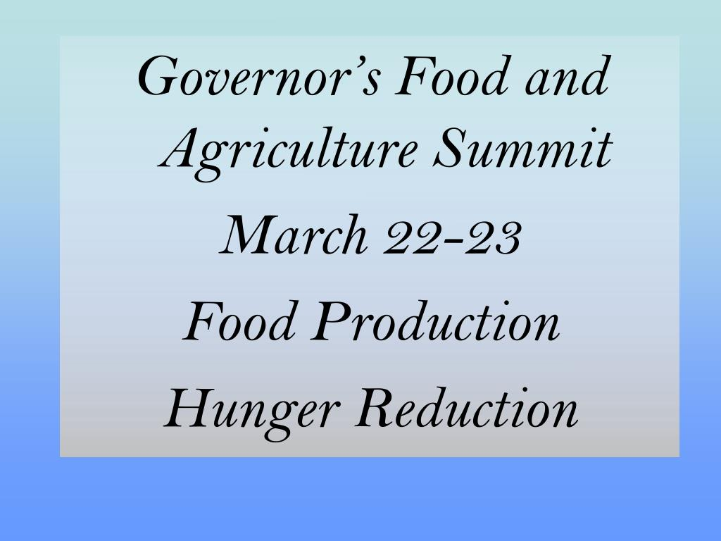 Governor's Food and Agriculture Summit