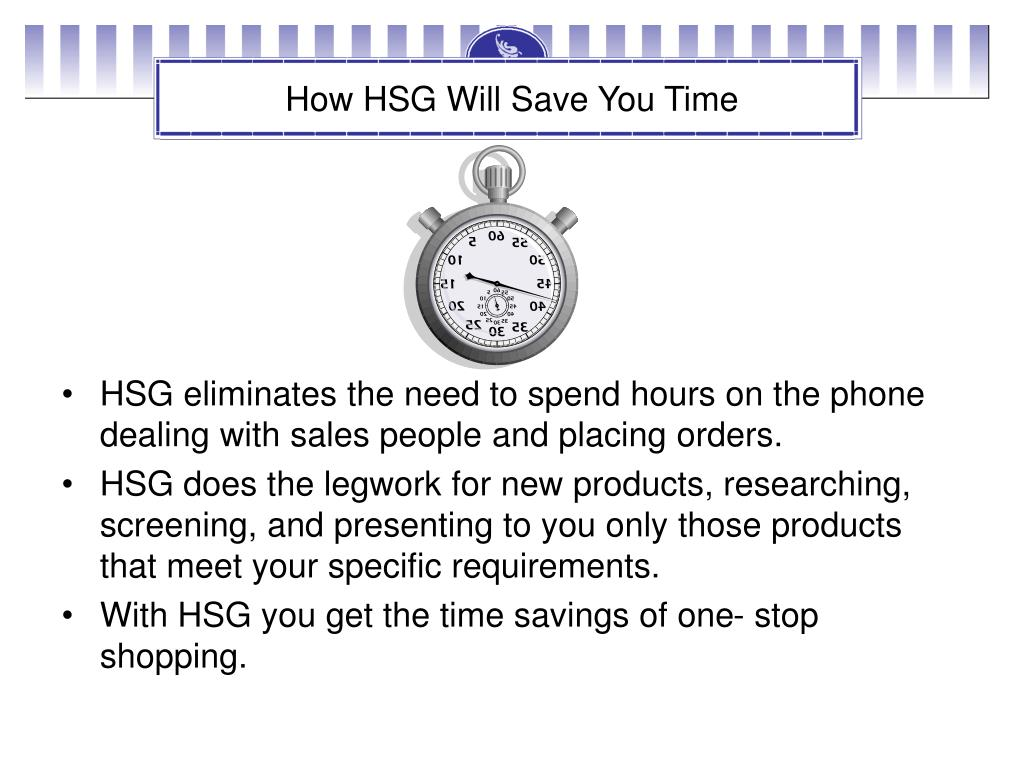 How HSG Will Save You Time