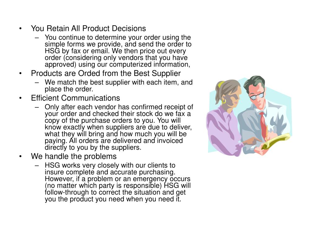 You Retain All Product Decisions