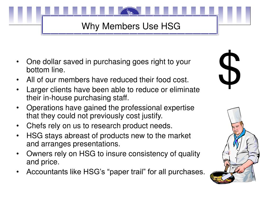 Why Members Use HSG