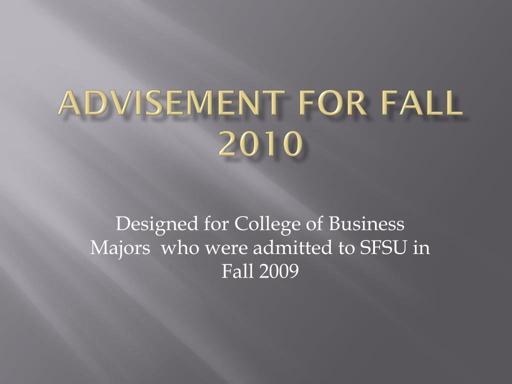 Advisement for Fall 2010
