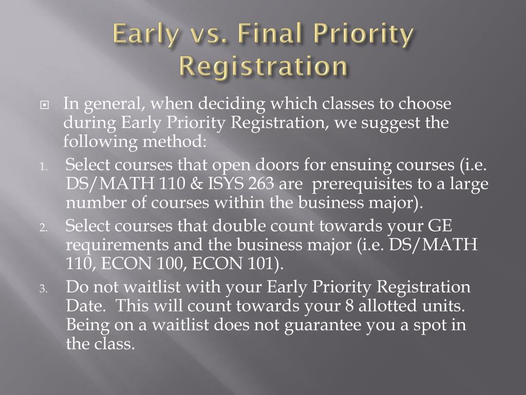Early vs. Final Priority Registration