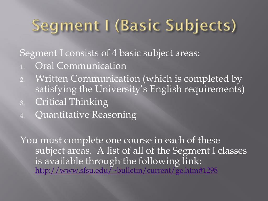 Segment I (Basic Subjects)
