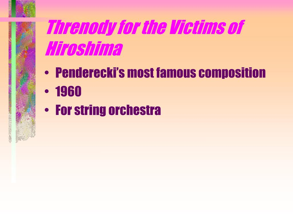 Threnody for the Victims of Hiroshima