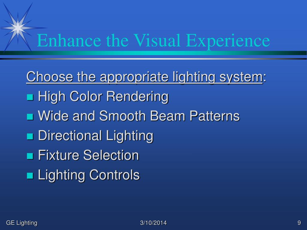 Enhance the Visual Experience