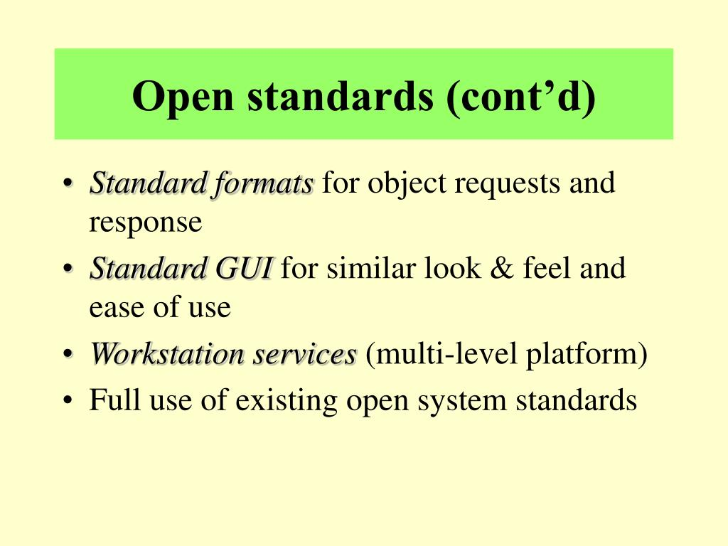 Open standards (cont'd)