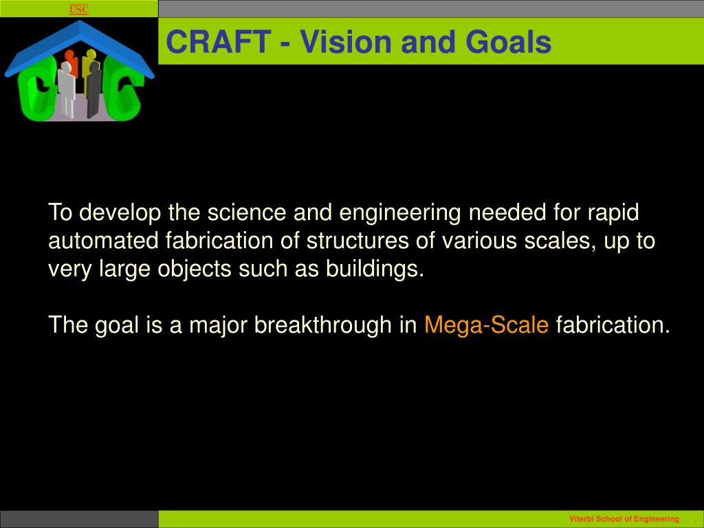CRAFT - Vision and Goals