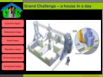 grand challenge a house in a day