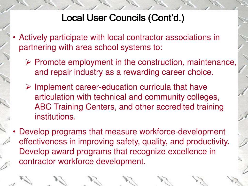 Local User Councils (Cont'd.)